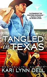 Tangled in Texas (Texas Rodeo #2)