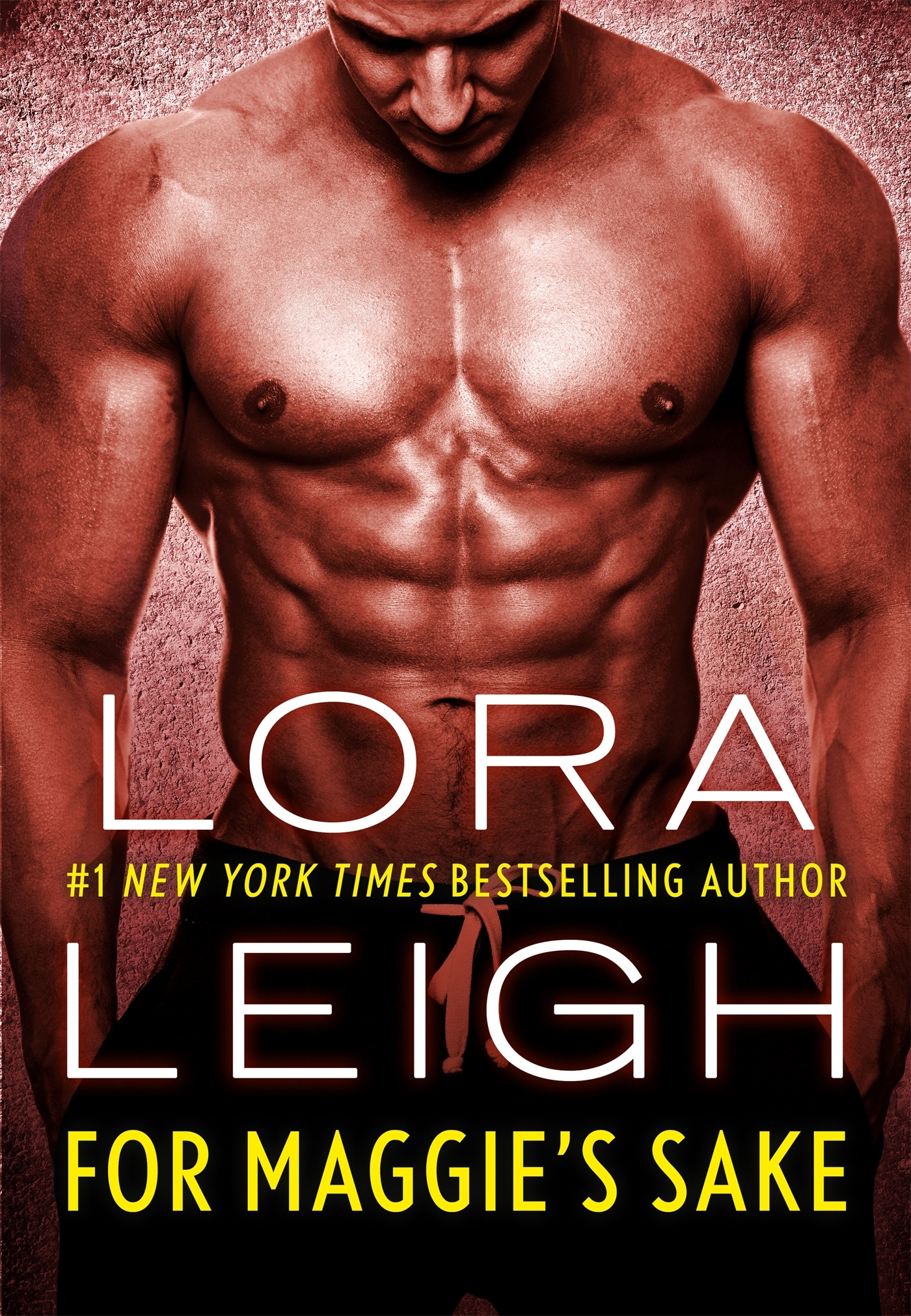 For Maggie's Sake by Lora Leigh