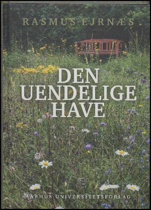 Den uendelige have by Rasmus Ejrnæs