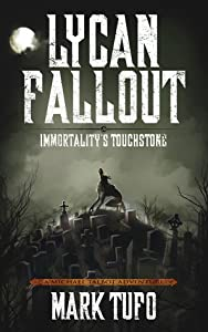 Immortality's Touchstone (Lycan Fallout #4)