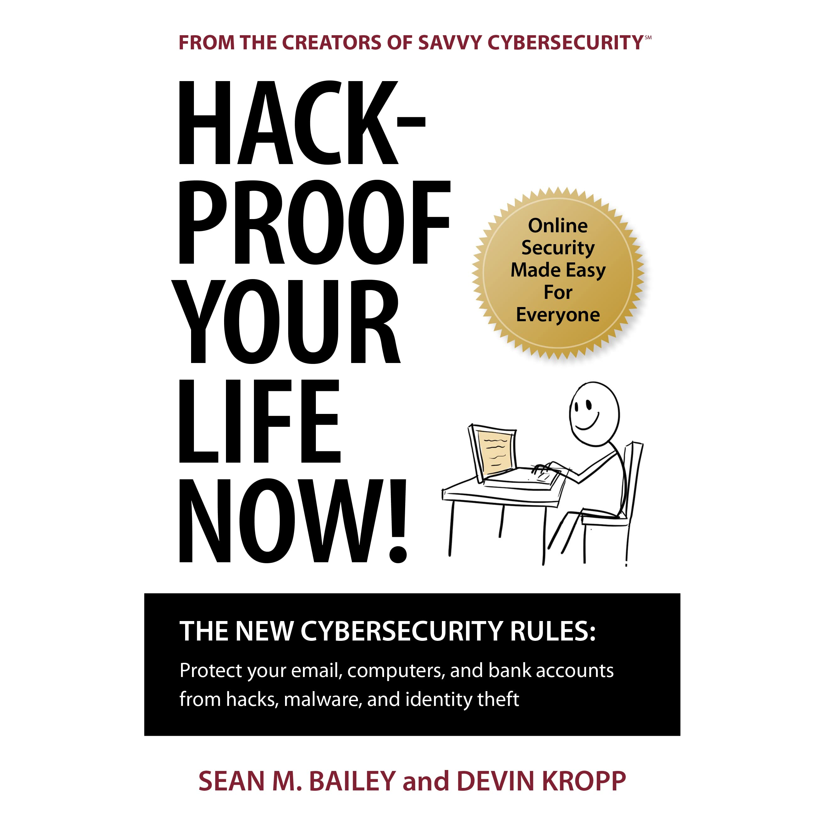 Hack-Proof Your Life Now! The New Cybersecurity Rules