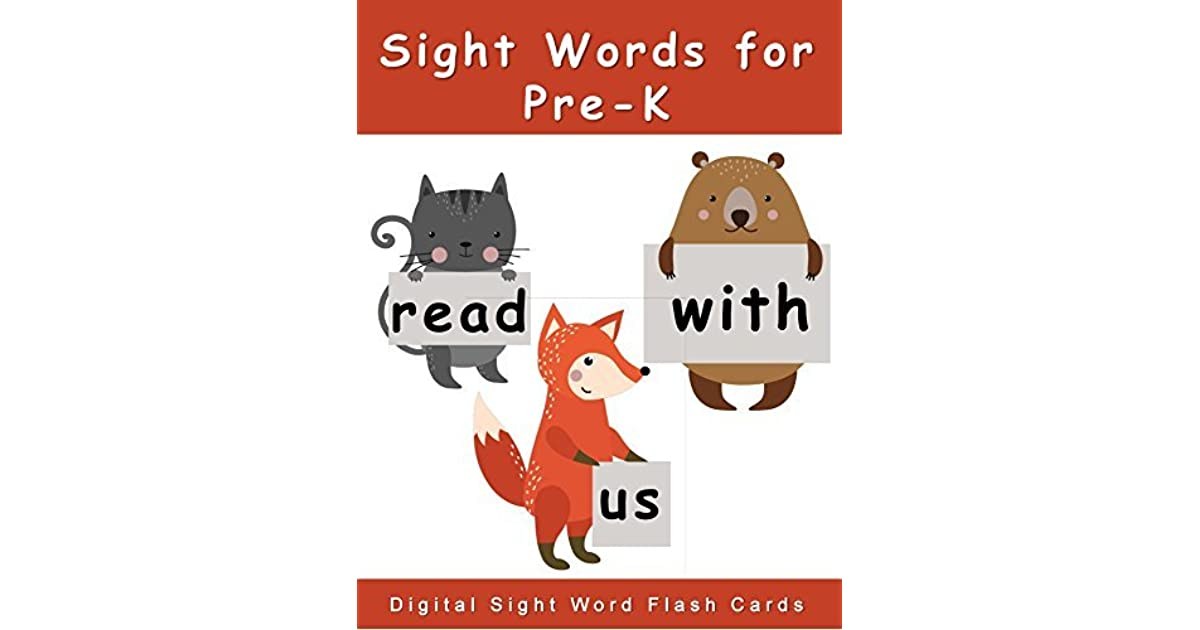 Sight Words for Pre-K: Digital Sight Words Flash Cards by