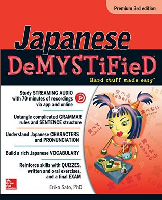 Japanese Demystified, Premium 3rd Edition (Demystified Language)