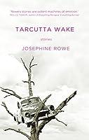 Tarcutta Wake: Stories