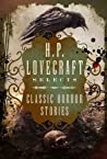 H.P. Lovecraft Selects: Classic Horror Stories