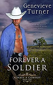 Forever a Soldier (Always a Cowboy, #1)