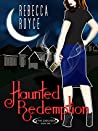 Haunted Redemption (The Cascade #1)