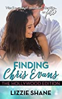 Finding Chris Evans: The Hollywood Edition