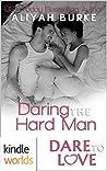 Daring the Hard Man by Aliyah Burke