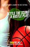Settle the Score / Hustle Play