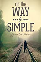 On the Way to Simple