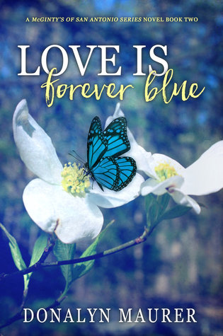 Love Is Forever Blue (McGinty's Of San Antonio #2)
