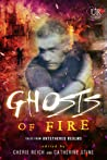 Ghosts of Fire by Cherie Reich