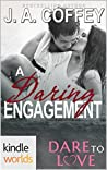 A Daring Engagement (Dare to Love)