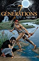 7 Générations Volume 1