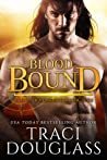 Blood Bound (Blood Ravagers, #1)