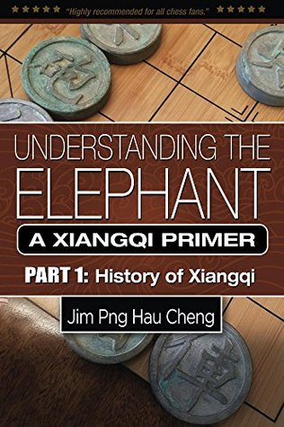 Understanding the Elephant: A Xiangqi Primer Part 1: History of Xiangqi