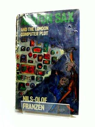 Agaton Sax and the London Computer Plot