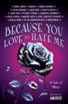 Because You Love to Hate Me: 13 Tales of Villainy audiobook download free