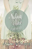 A Notion of Love (Shore Leave Cafe #3)