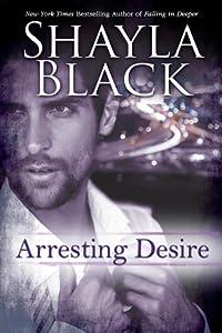 Arresting Desire (Sexy Capers, #2.5)