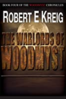 The Warlords of Woodmyst