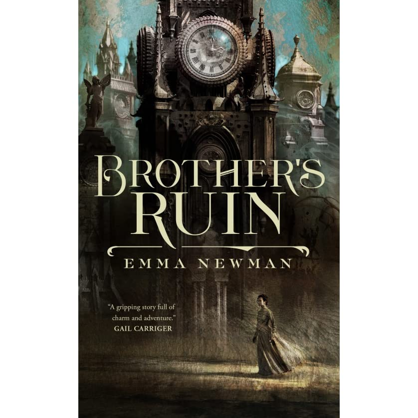 Brother's Ruin (Industrial Magic, #1) by Emma Newman