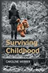 Surviving Childhood