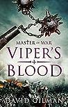 Viper's Blood (Master of War #4)