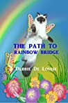 The Path to Rainbow Bridge