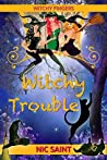 Witchy Trouble (Witchy Fingers, #1)
