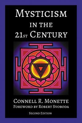 Mysticism in the 21st Century by Connell Monette