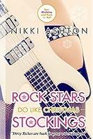 Rock Stars Do Like Christmas Stockings