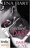 Her Seductive Dare (Dare to Love)