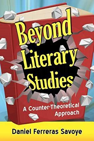 ✸ Beyond Literary Studies  Books ⚦ Author Daniel Ferreras Savoye – Submitalink.info