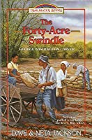 The Forty-Acre Swindle: Introducing George Washington Carver