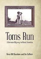 Toms Run: A German Odyssey in Rural America