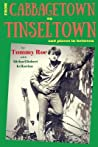 From Cabbagetown to Tinseltown and places in between... by Tommy Roe
