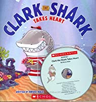 Clark the Shark Takes Heart with Read Along Cd
