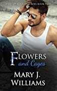 Flowers and Cages