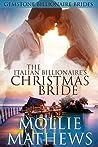 The Italian Billionaire's Christmas Bride (Italian Billionaire Christmas Brides #1)
