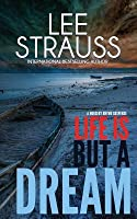 Life is But a Dream (A Marlow and Sage Mystey #2)