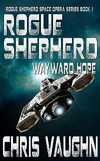 Rogue Shepherd: Wayward Hope