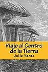 Viaje Al Centro de La Tierra: Julio Verne