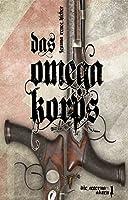Das Omegakorps: Die Aeterna-Akten 1