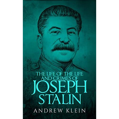 account of the life of joseph stalin Neither of these figures are anywhere near the 20 million minimum claimed by the author, and considering the efforts by the soviet state to end the famine and stalin's possible lack of authority on the great terror, there is little to no evidence to the idea that joseph v stalin was a cold-blooded mass murderer.