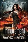 Immurement (Undergrounders, #1)