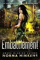 Embattlement (The Undergrounders #2)
