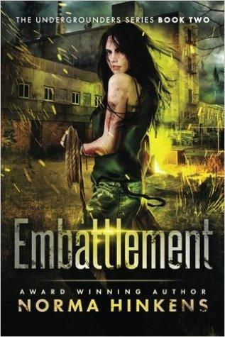 Embattlement (Undergrounders, #2)