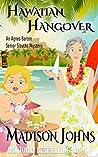 Hawaiian Hangover (Agnes Barton Senior Sleuths Mystery #12)
